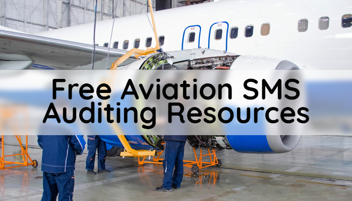 Free Aviation SMS Auditing Resources